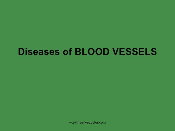 Diseases of bloodvessels