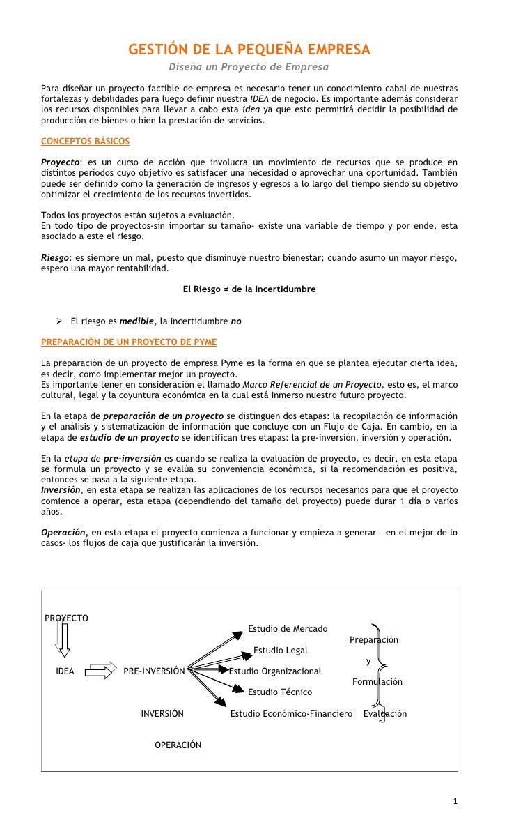 GESTIÓN DE LA PEQUEÑA EMPRESA                               Diseña un Proyecto de Empresa Para diseñar un proyecto factibl...