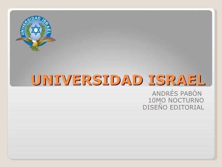 UNIVERSIDAD ISRAEL ANDRÉS PABÓN  10MO NOCTURNO DISEÑO EDITORIAL