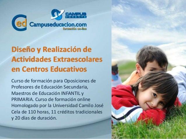 Diseño y Realización de Actividades Extraescolares en Centros Educativos Curso de formación para Oposiciones de Profesores...