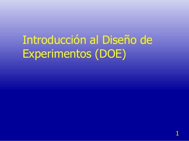 Introducción al Diseño deExperimentos (DOE)                            1