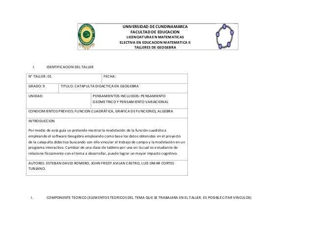 UNIVERSIDAD DE CUNDINAMARCA FACULTAD DE EDUCACION LICENCIATURA EN MATEMATICAS ELECTIVA EN EDUCACION MATEMATICA II TALLERES...