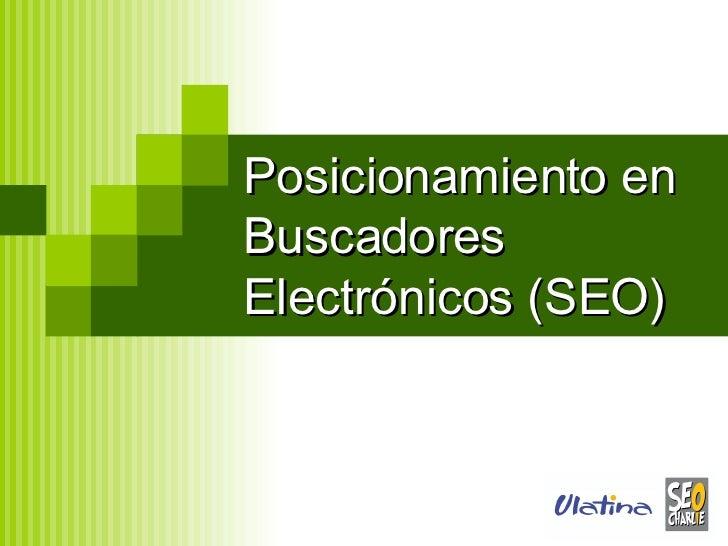 Posicionamiento en Buscadores  Electrónicos  (SEO)