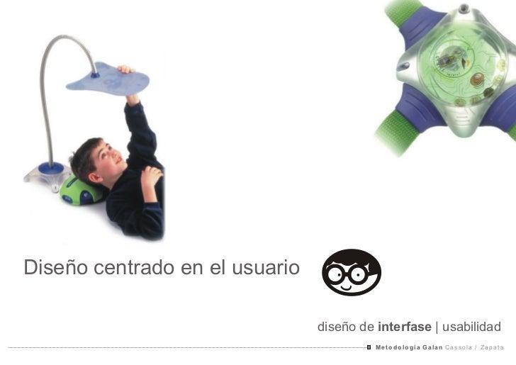Diseño centrado en el usuario                                diseño de interfase | usabilidad                             ...