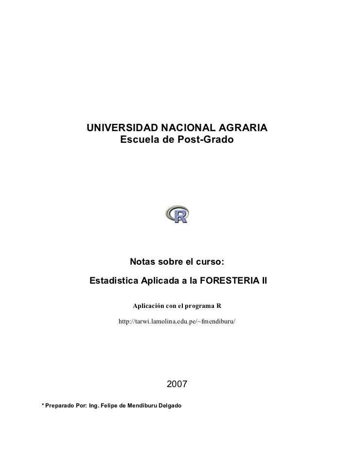 UNIVERSIDAD NACIONAL AGRARIA                    Escuela de Post-Grado                              Notas sobre el curso:  ...