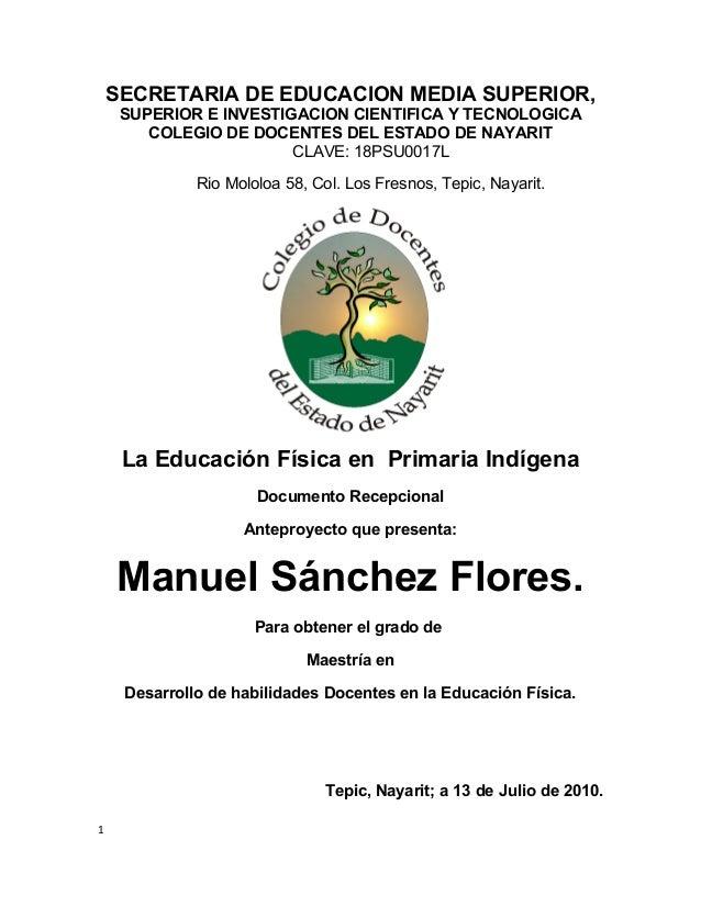 SECRETARIA DE EDUCACION MEDIA SUPERIOR, SUPERIOR E INVESTIGACION CIENTIFICA Y TECNOLOGICA COLEGIO DE DOCENTES DEL ESTADO D...