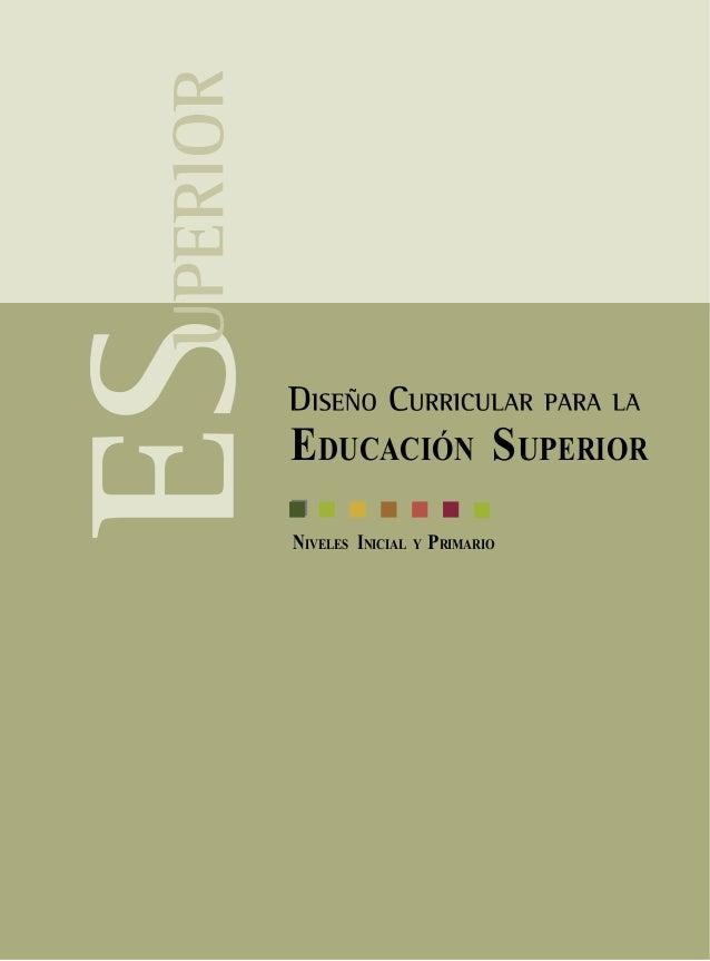 Dise o curricular para la educaci n superior for Diseno curricular para el nivel inicial