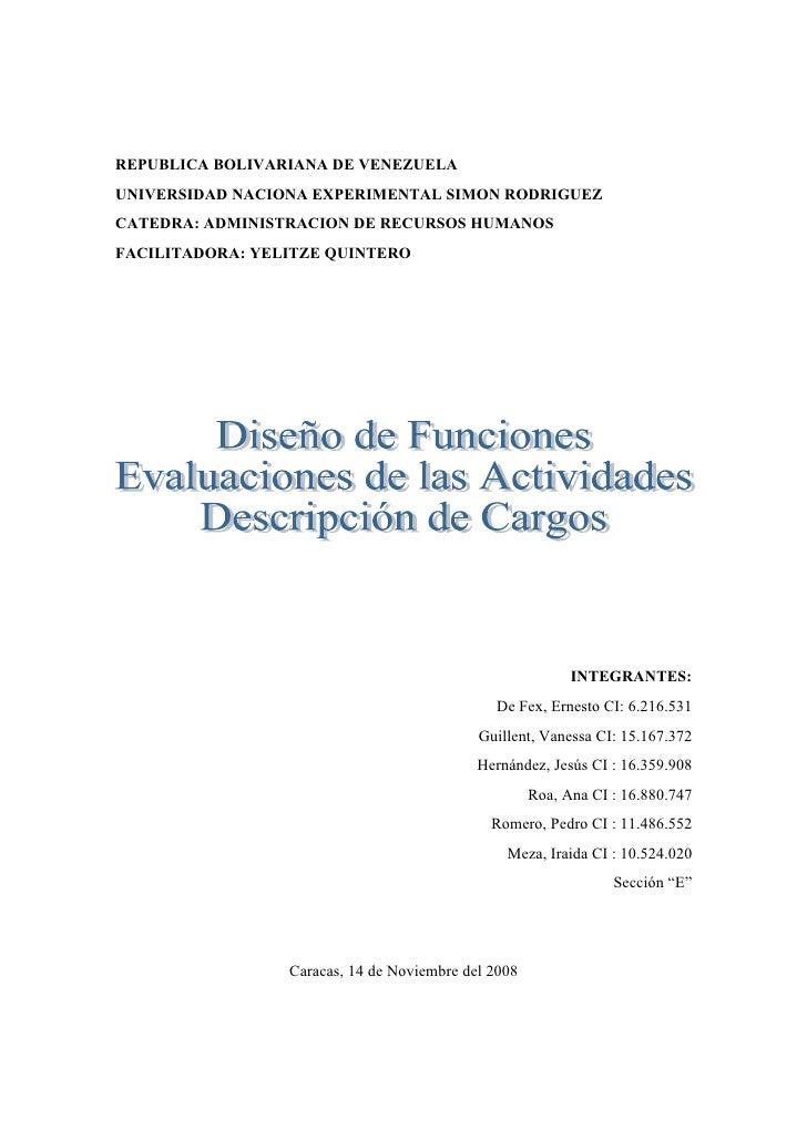 REPUBLICA BOLIVARIANA DE VENEZUELA UNIVERSIDAD NACIONA EXPERIMENTAL SIMON RODRIGUEZ CATEDRA: ADMINISTRACION DE RECURSOS HU...