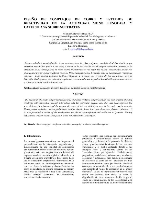 DISEÑO DE COMPLEJOS DE COBRE Y ESTUDIOS DEREACTIVIDAD EN LA ACTIVIDAD MONO FENOLASA YCATECOLASA SOBRE SUSTRATOS           ...