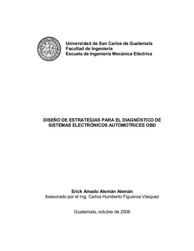 Universidad de San Carlos de Guatemala Facultad de Ingeniería Escuela de Ingeniería Mecánica Eléctrica DISEÑO DE ESTRATEGI...