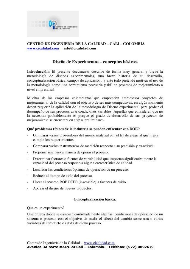 CENTRO DE INGENIERIA DE LA CALIDAD – CALI – COLOMBIAwww.cicalidad.com info@cicalidad.com                Diseño de Experime...