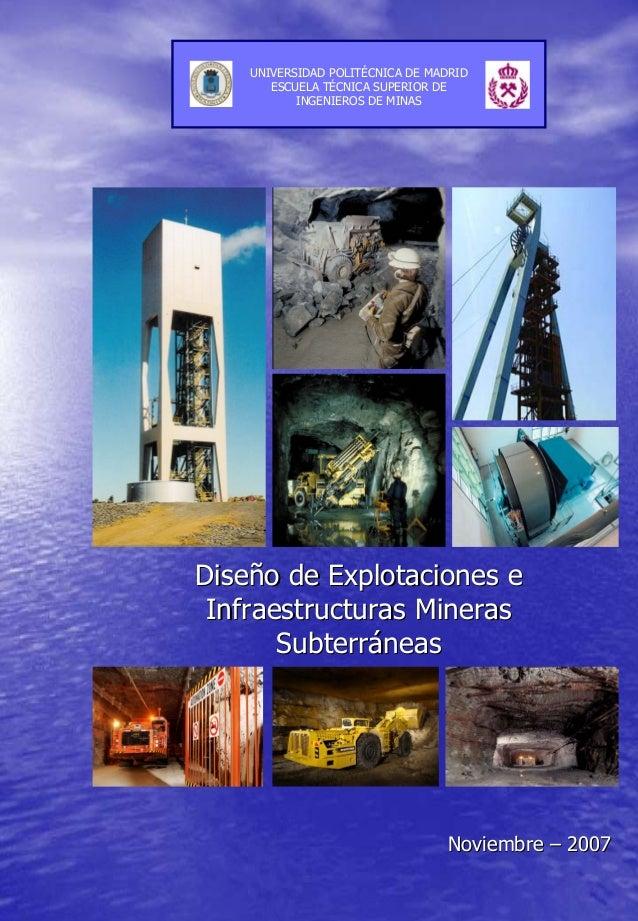 DiseDiseñño de Explotaciones eo de Explotaciones e Infraestructuras MinerasInfraestructuras Mineras SubterrSubterrááneasne...