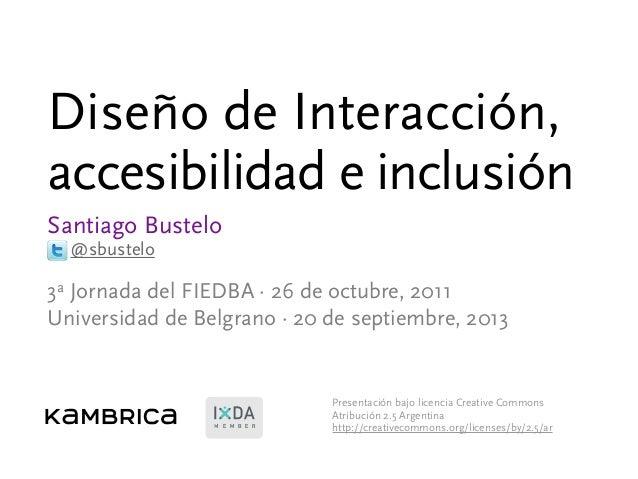 Diseño de interaccion, accesibilidad e inclusion - 3ª Jornada del FIEDBA