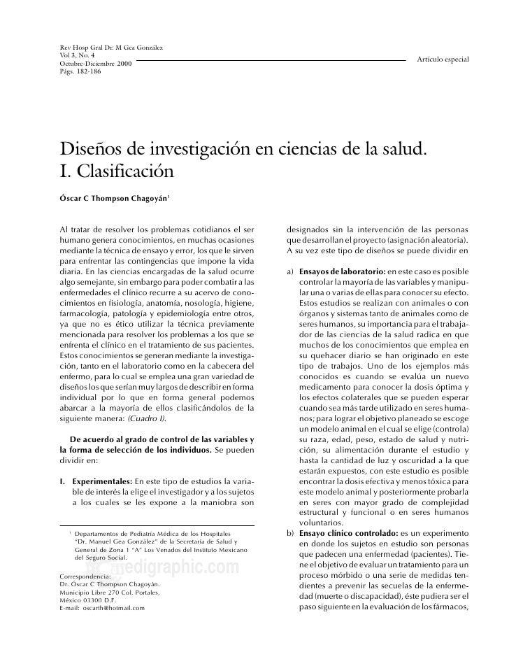 Rev Hosp Gral Dr. M Gea González Vol 3, No. 4 Thompson ChOC. Diseños de investigación en ciencias de la salud 182 Octubre-...