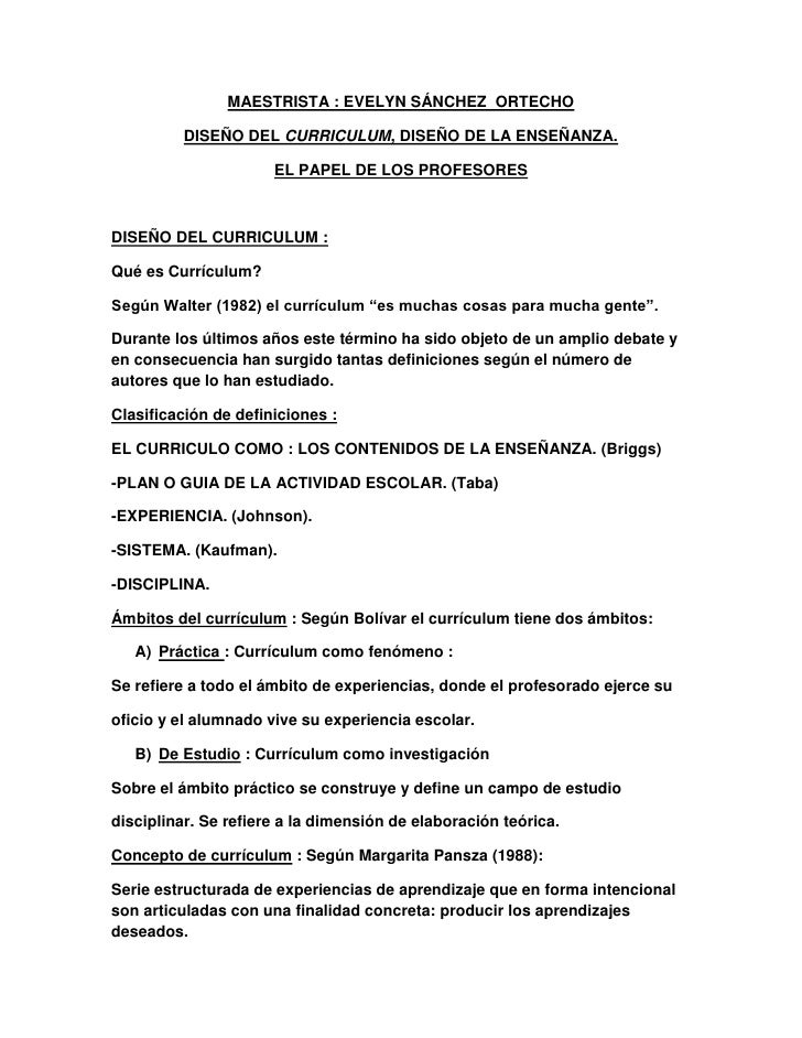 MAESTRISTA : EVELYN SÁNCHEZ ORTECHO          DISEÑO DEL CURRICULUM, DISEÑO DE LA ENSEÑANZA.                      EL PAPEL ...