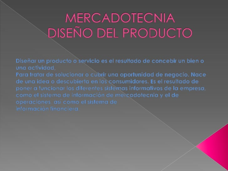 Mercadotecnia Diseño del producto
