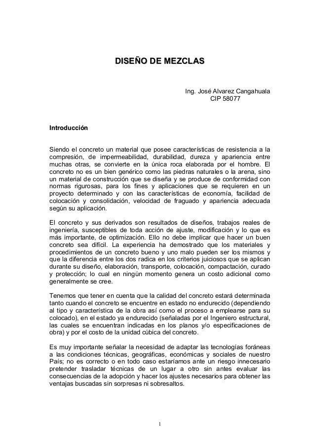 DDIISSEEÑÑOO DDEE MMEEZZCCLLAASSIng. José Alvarez CangahualaCIP 58077IInnttrroodduucccciióónnSiendo el concreto un materia...