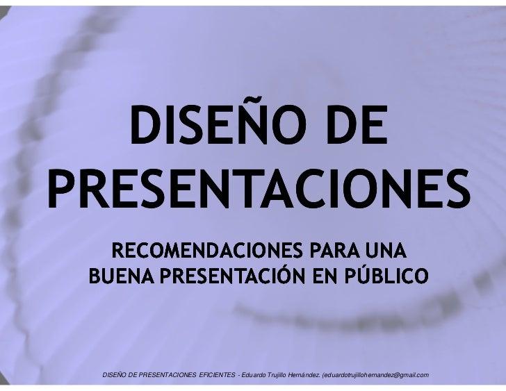 Diseño de presentaciones efectivas