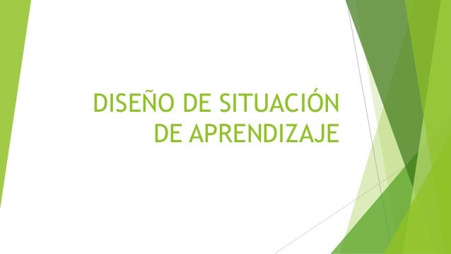 DISEÑO DE SITUACIÓN  DE APRENDIZAJE