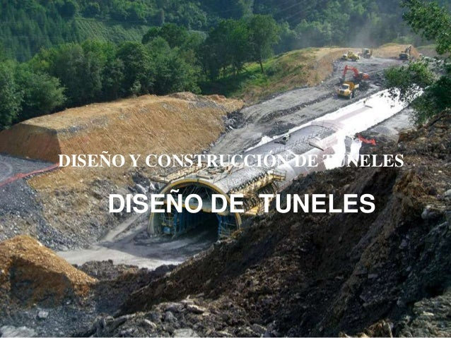 UAP-CAJAMARCA  DISEÑO Y CONSTRUCCIÓN DE TÚNELES  DISEÑO DE TUNELES