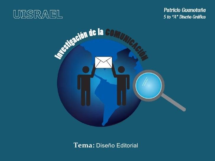 Tema:  Diseño Editorial