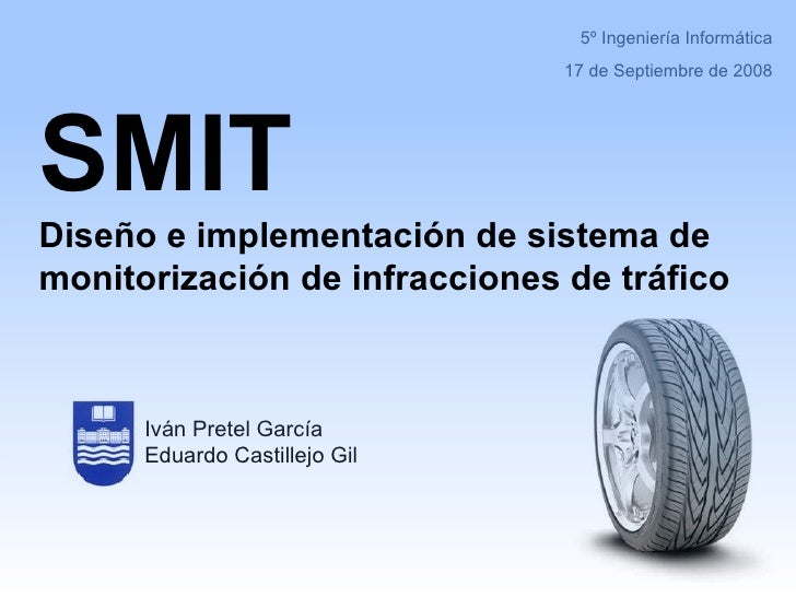 Final Degree Project: Traffic Infraction Supervisor (SMIT)