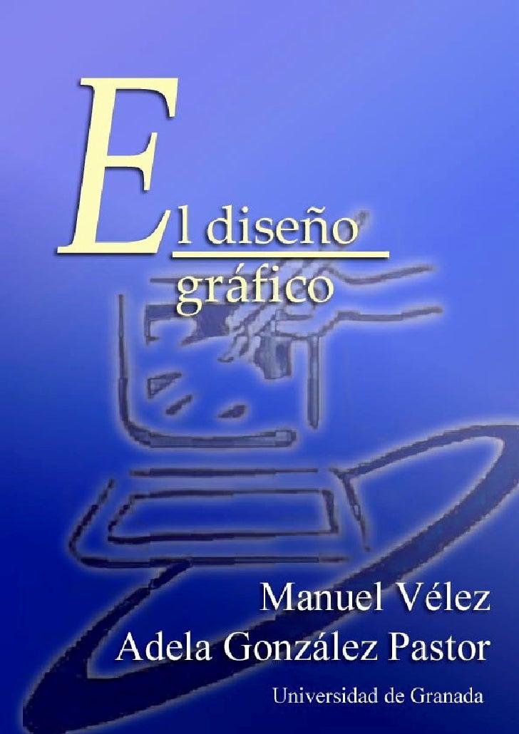1 El diseño gráfico                                          Última modificación: 21/12/2001                              ...