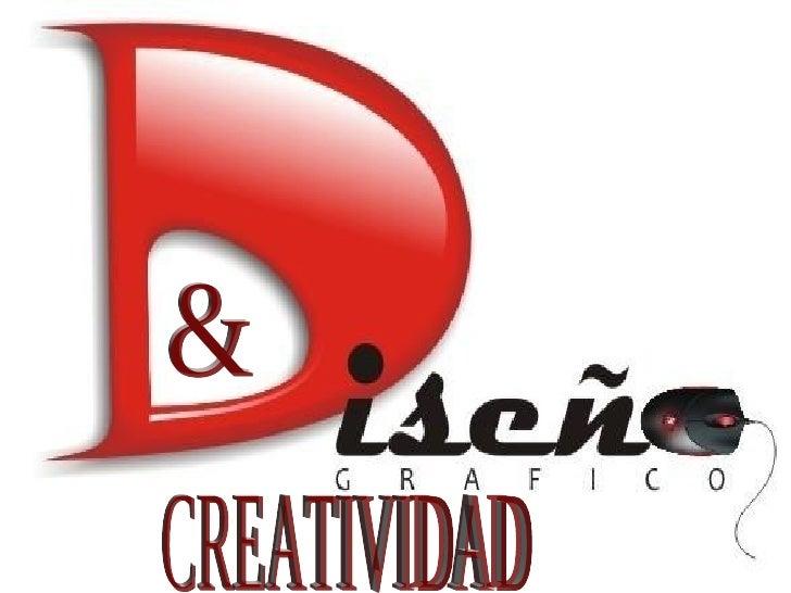 CREATIVIDAD &