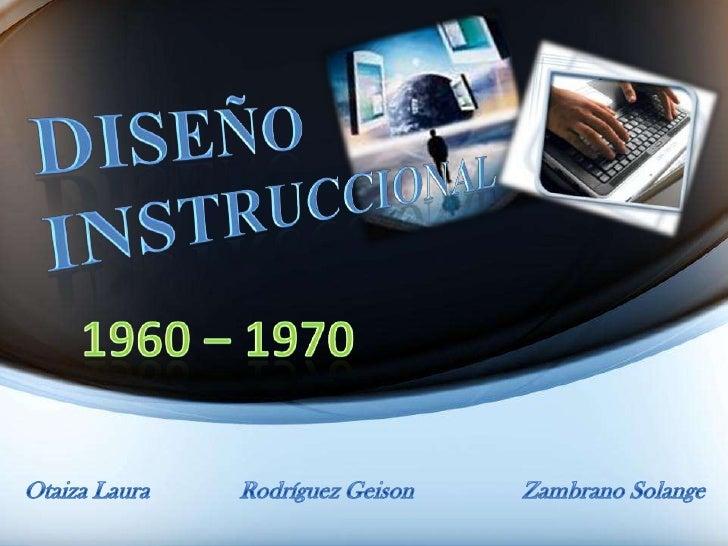 El Diseño Instruccional de 1960 a 1969