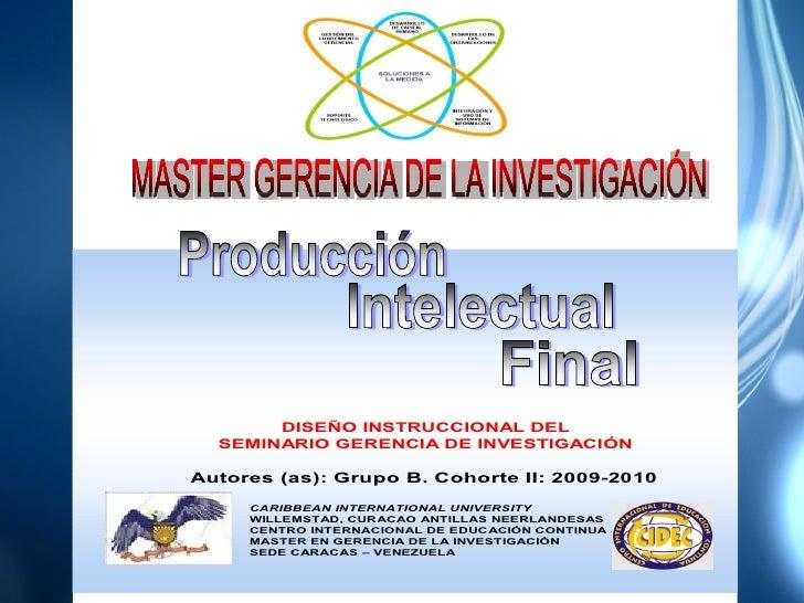 Diseño instruccional del seminario gerencia de la investigación