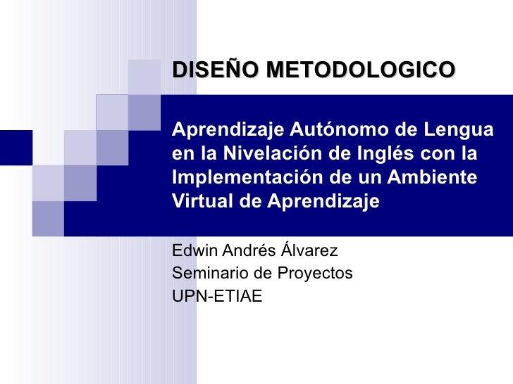 Diseño metodologico proyecto