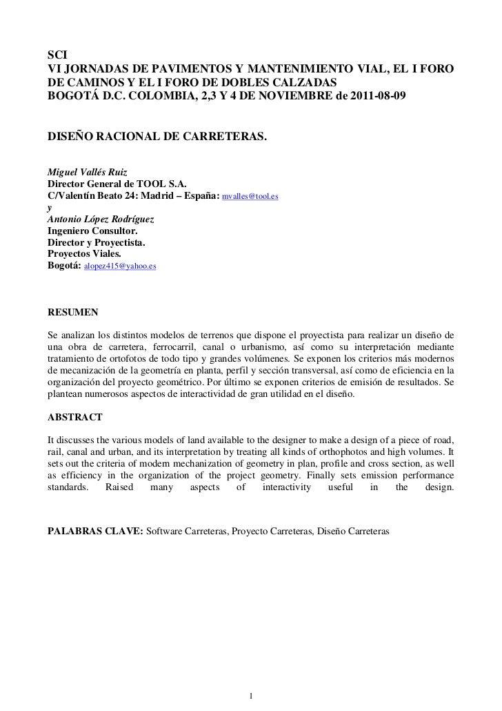 SCIVI JORNADAS DE PAVIMENTOS Y MANTENIMIENTO VIAL, EL I FORODE CAMINOS Y EL I FORO DE DOBLES CALZADASBOGOTÁ D.C. COLOMBIA,...
