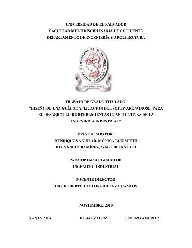 UNIVERSIDAD DE EL SALVADOR FACULTAD MULTIDISCIPLINARIA DE OCCIDENTE DEPARTAMENTO DE INGENIERÍA Y ARQUITECTURA TRABAJO DE G...