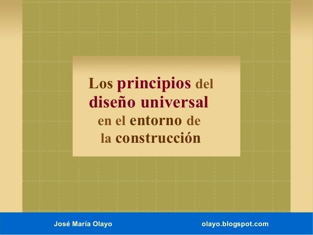 Diseño universal en el entorno de la construcción.