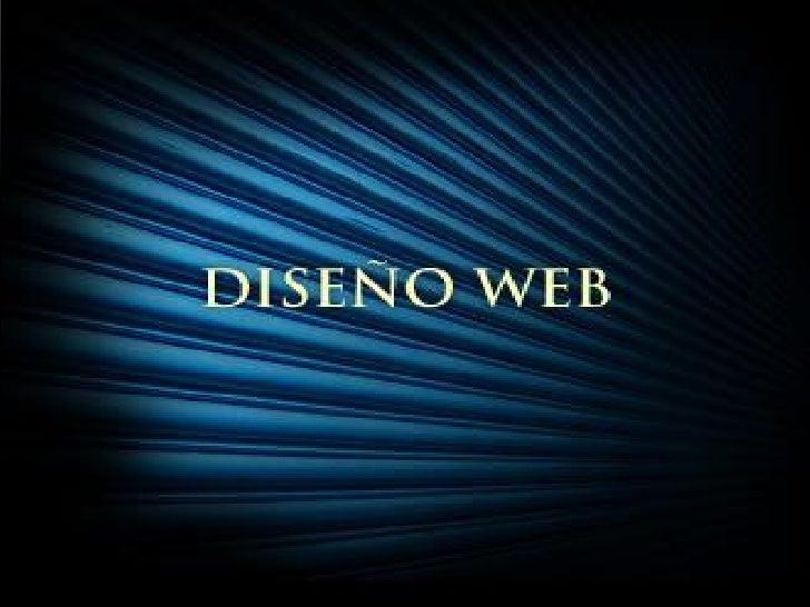 DISEÑO WEBIntroducción:• El padre de la World Wide Web elaboró un documento informático que  rompía con lo anterior porque...