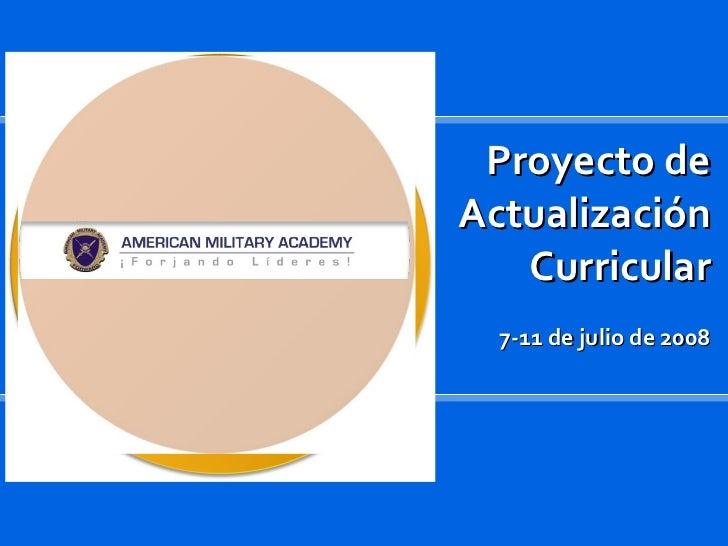 Proyecto de Actualización Curricular 7-11 de julio de 2008