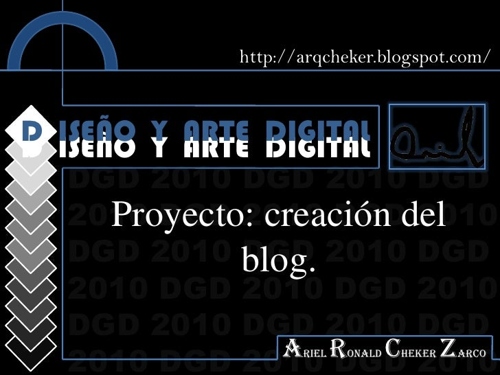 http://arqcheker.blogspot.com/<br />D  ISEÑO  Y  ARTE  DIGITAL<br />D  ISEÑO  Y  ARTE  DIGITAL<br />DGD 2010 DGD 2010 DGD<...