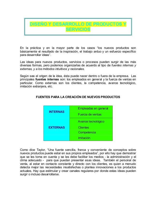 """DISEÑO Y DESARROLLO DE PRODUCTOS Y SERVICIOS En la práctica y en la mayor parte de los casos """"los nuevos productos son bás..."""