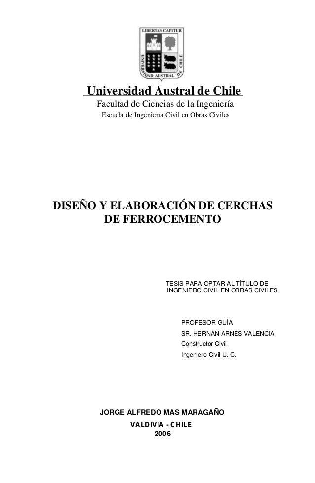 Universidad Austral de Chile Facultad de Ciencias de la Ingeniería Escuela de Ingeniería Civil en Obras Civiles DISEÑO Y E...
