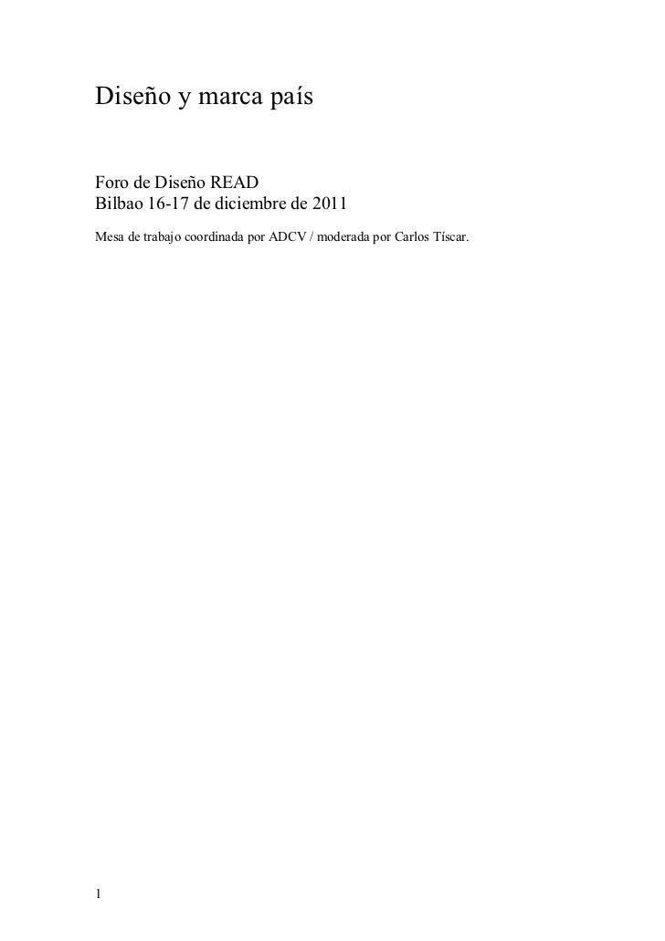 foroREAD. Mesa 2. Diseño y marca país (ADCV). Carlos Tíscar