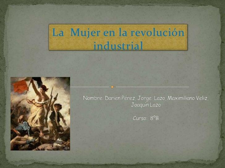 La Mujer en la revolución       industrial