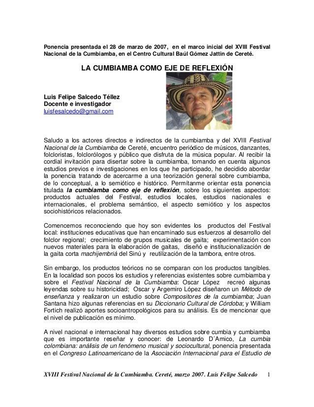 Ponencia presentada el 28 de marzo de 2007, en el marco inicial del XVIII FestivalNacional de la Cumbiamba, en el Centro C...