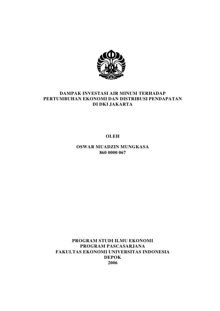 DAMPAK INVESTASI AIR MINUM TERHADAPPERTUMBUHAN EKONOMI DAN DISTRIBUSI PENDAPATAN               DI DKI JAKARTA             ...