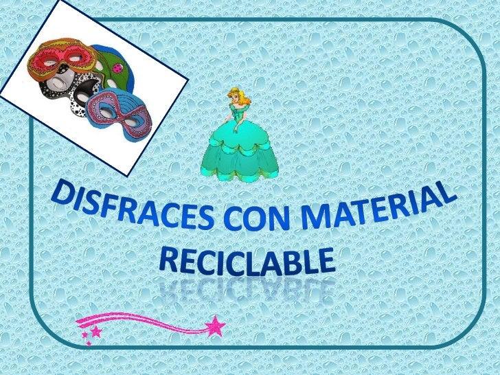 Disfraz Con Material Reciclado