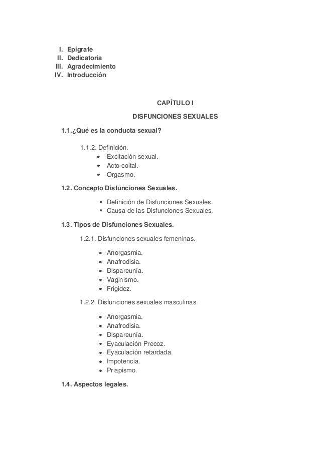 I. II. III. IV.  Epígrafe Dedicatoria Agradecimiento Introducción  CAPÍTULO I DISFUNCIONES SEXUALES 1.1. ¿Qué es la conduc...