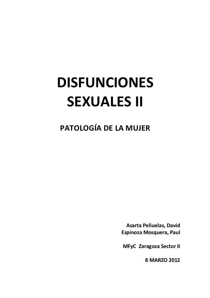 DISFUNCIONES SEXUALES IIPATOLOGÍA DE LA MUJER                Asarta Peñuelas, David              Espinoza Mosquera, Paul  ...