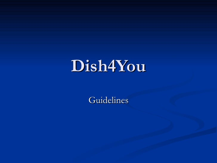 Dish4You Guidelines