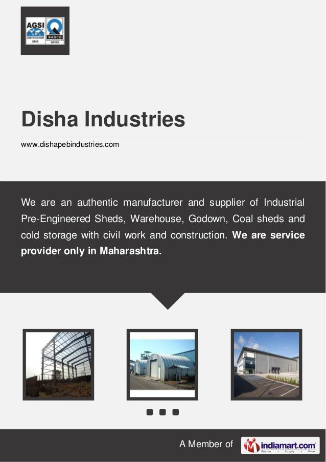 A Member of Disha Industries www.dishapebindustries.com We are an authentic manufacturer and supplier of Industrial Pre-En...