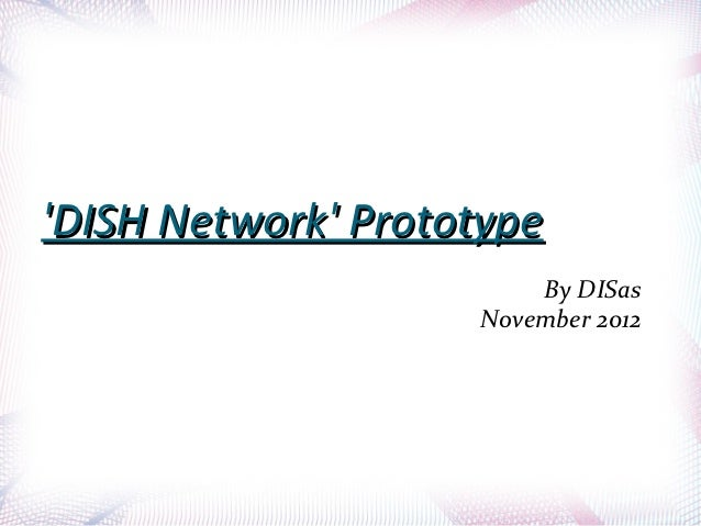 Dish prototype deck presentation
