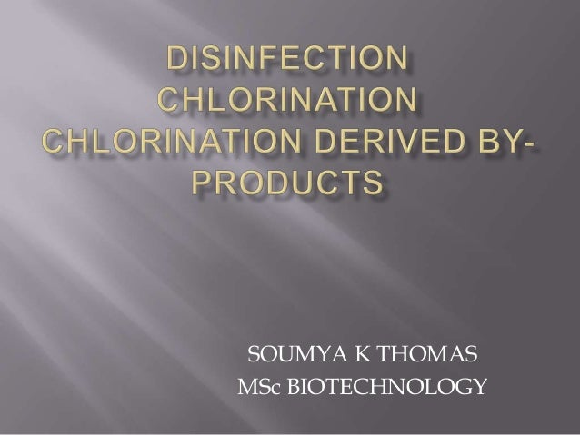 Disinfection chlorination chlorination derived by products